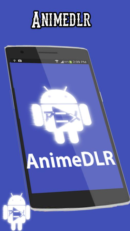 AnimeDLR 3 8 1 for Android - APK Download