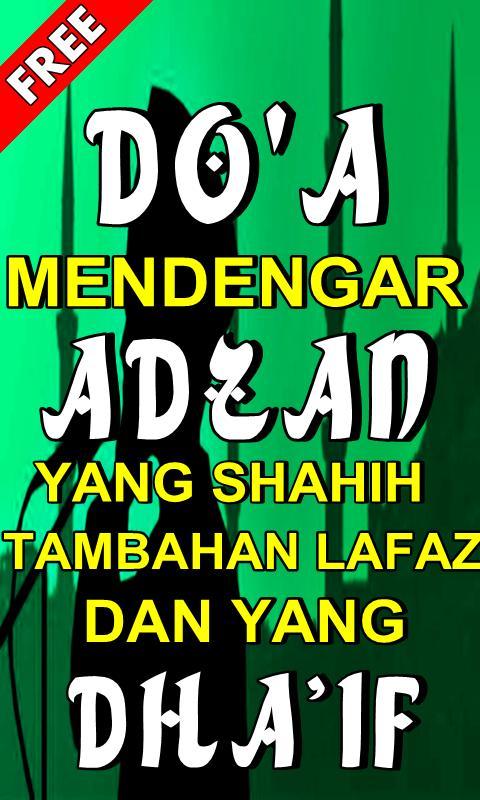 Doa Shahih Mendengar Adzan Dan Lafaz Yang Dhaif For Android Apk