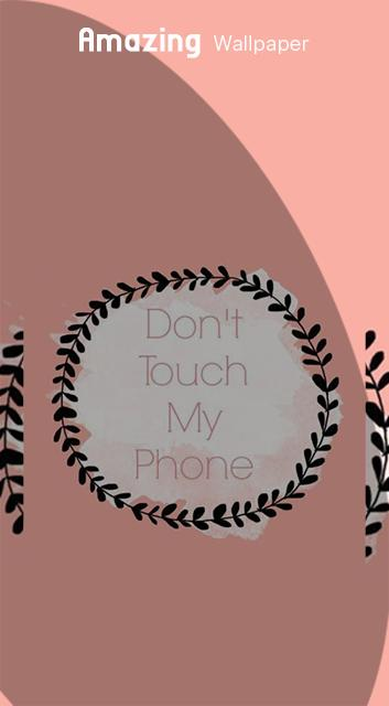 Wallpaper For Dont Touch My Phone Für Android Apk
