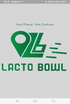 LactoBowl - User poster
