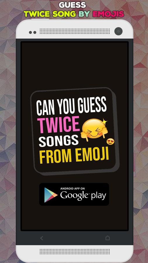 Guess Twice Song by Emojis Kpop Quiz Game cho Android - Tải về APK