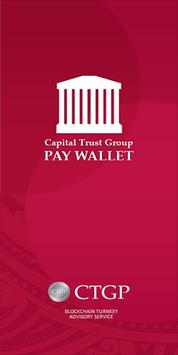 Capital trust group pay poster