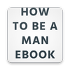 How To Be A Man- eBook icon