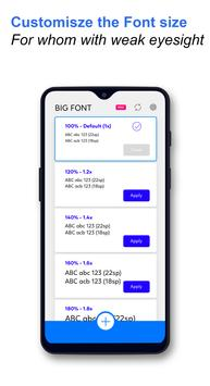 Big Font - Change Font Size - Enlarge font size screenshot 4