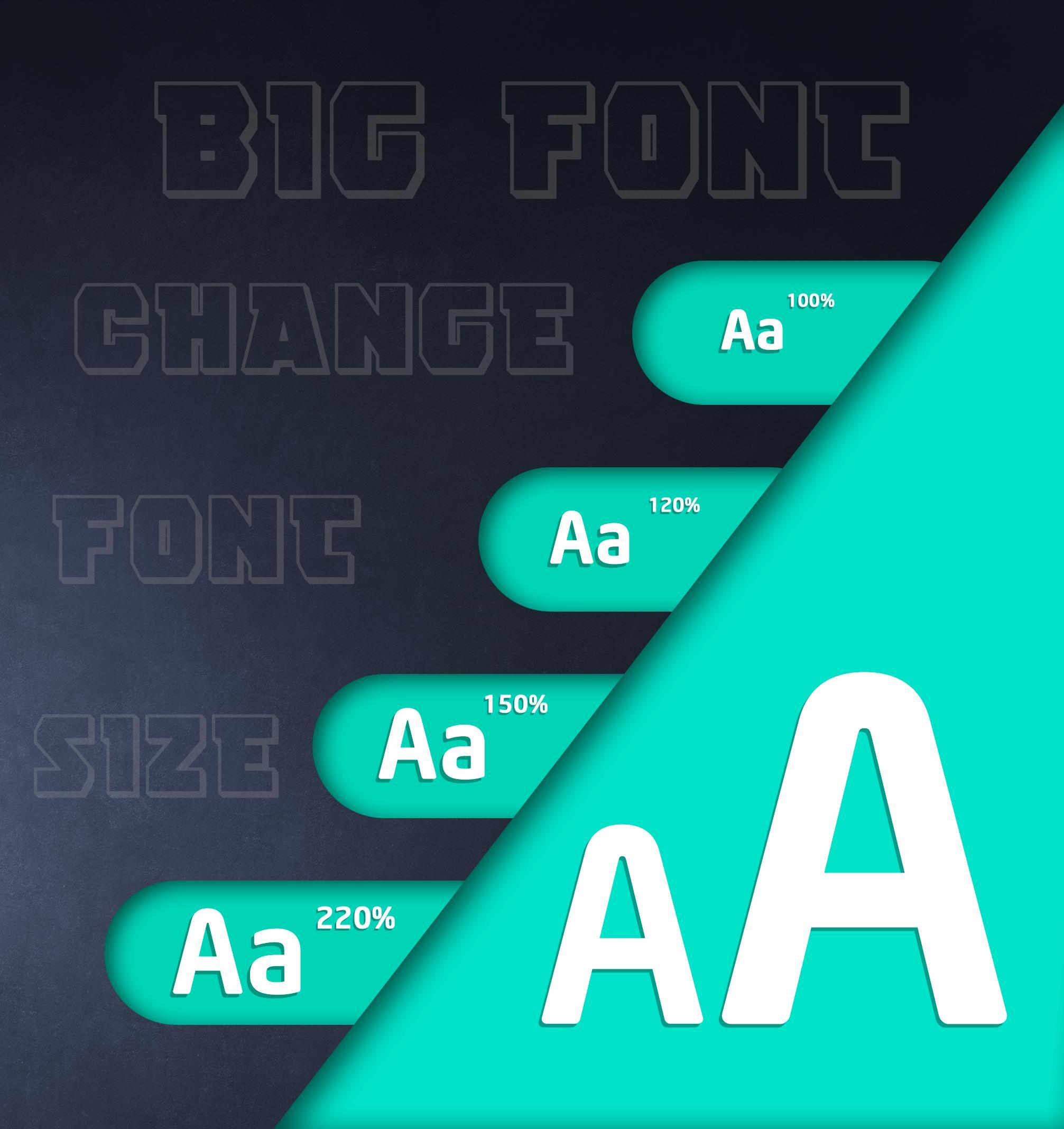 Big Font - Change Font Size - font size changer for Android - APK