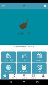 FUCHI Truffe Noire 公式アプリ poster