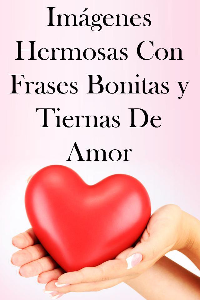 Imágenes Con Frases Bonitas Y Tiernas De Amor для андроид