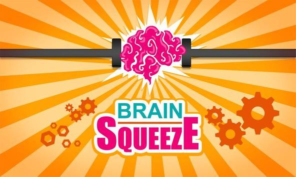 Brain Squeeze try poster