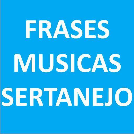 Frases De Musica Sertanejo For Android Apk Download