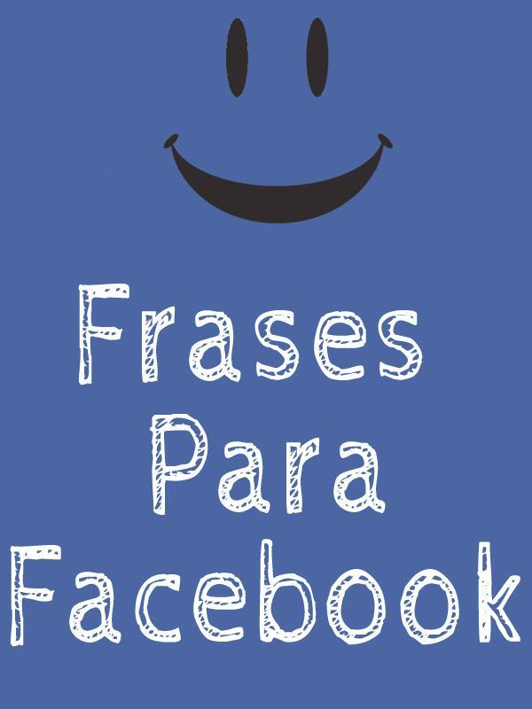 Frases Para Facebook For Android Apk Download