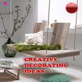 Creative Decorating Ideas