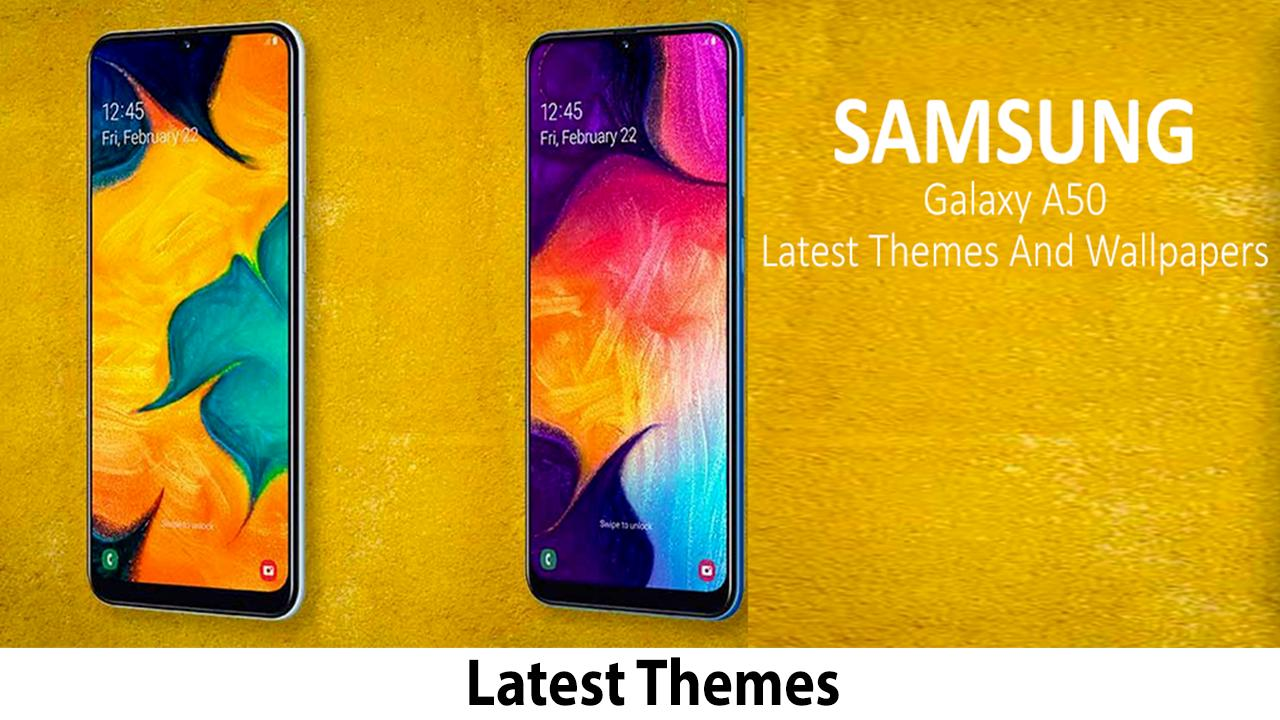 Theme For Samsung Galaxy A50 Launcher Wallpapers For Android Apk Download