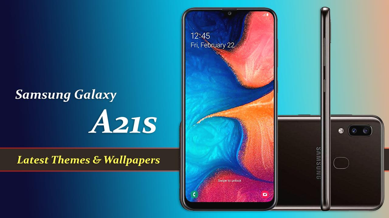 Theme For Galaxy A21s Galaxy A21 S For Android Apk Download