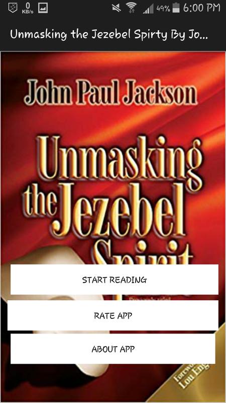 Unmasking the Jezebel Spirit by John Paul Jackson for
