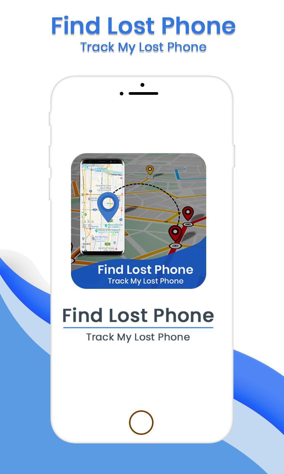 Find Lost Phone Track My Lost Phone for Android - APK Download