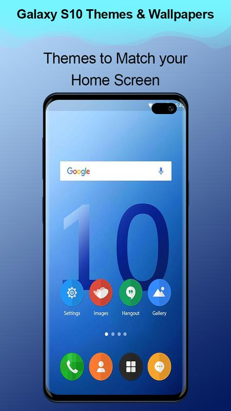 Themes For Samsung Galaxy S10 Lookapp Wallpaper For Android Apk Download