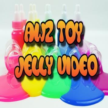 AWZ Toys - Jelly Video poster