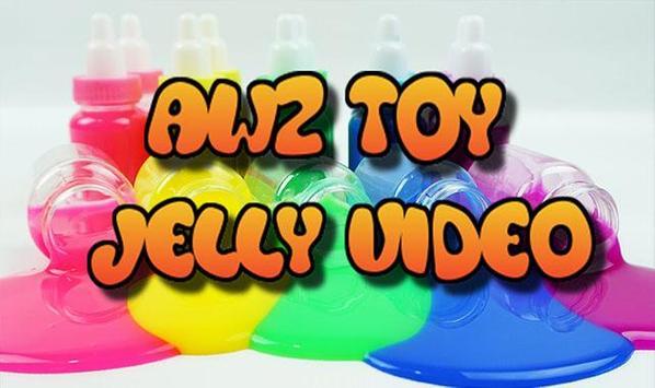 AWZ Toys - Jelly Video screenshot 1