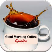 Good Morning Coffee Quotes icon