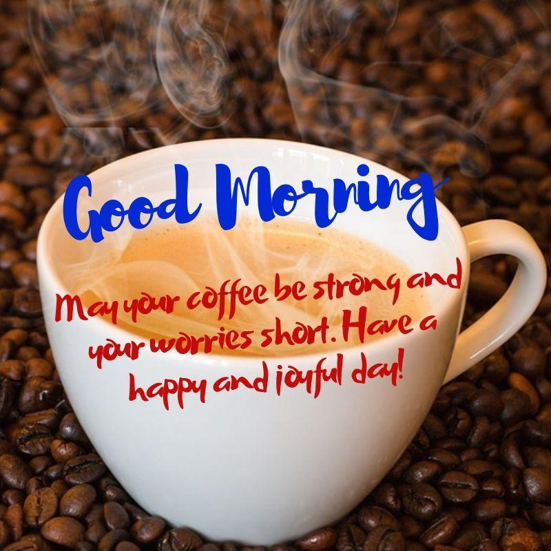 Good Morning Coffee Quotes For Android Apk Download