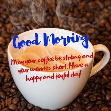 Good Morning Coffee Quotes screenshot 5