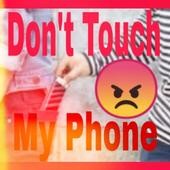 Don't touch my phone. icon