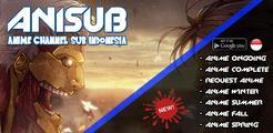 Anisub v.7 : Anime Channel Sub Indo