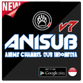 Anisub v.7 : Anime Channel Sub Indo