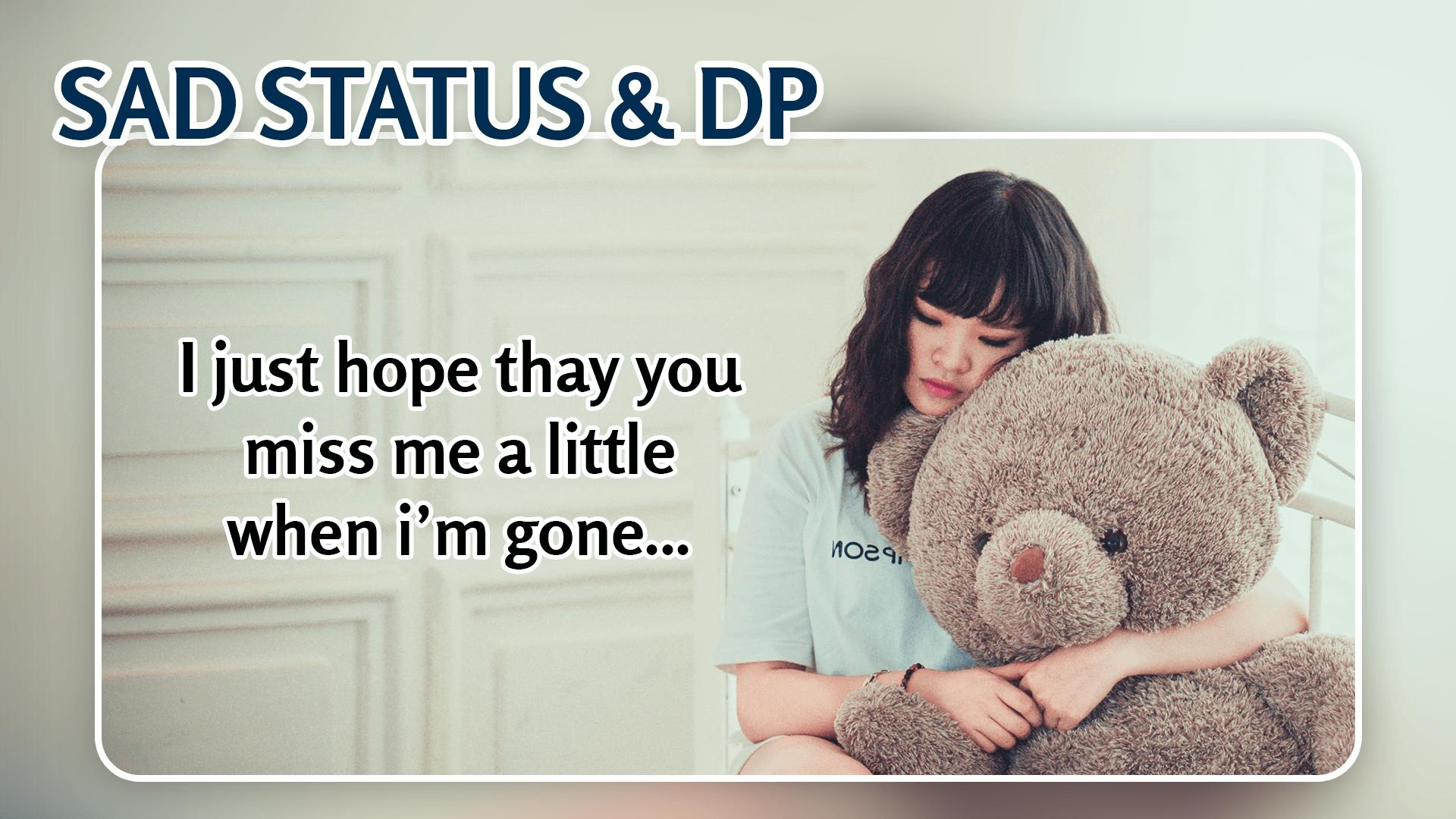 Sad Dp Status Sad Quotes Wallpapers Wastickerapp For Android Apk Download