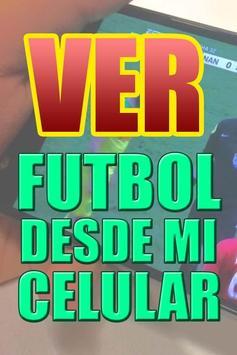Ver Futbol Desde Mi Celular Gratis HD Tv Guia poster
