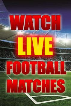 Watch Live Football Matches poster