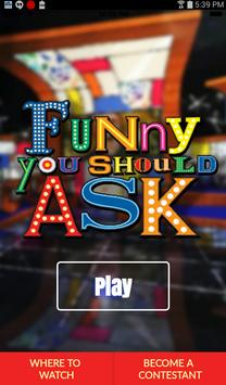 Funny You Should Ask poster