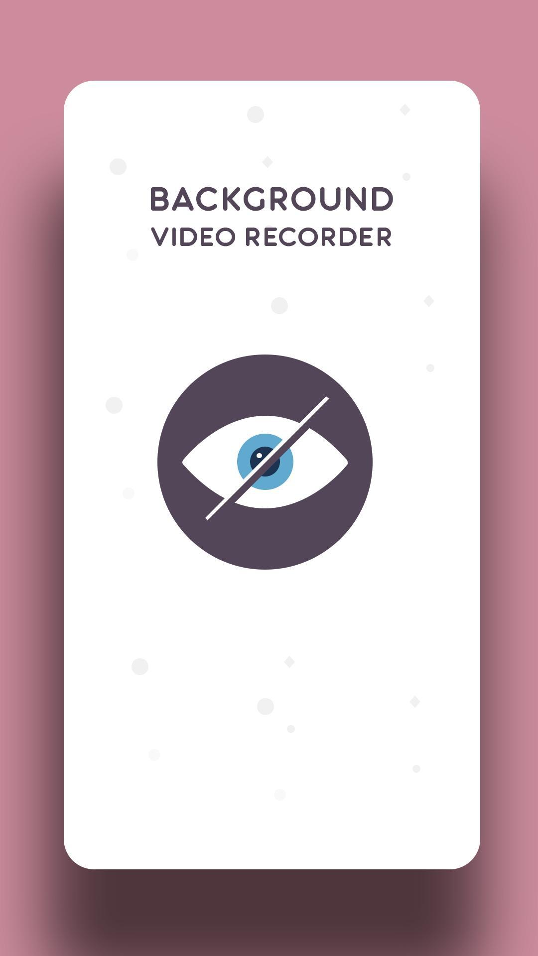 Hidden Video Recorder : Background Video Recorder for Android - APK