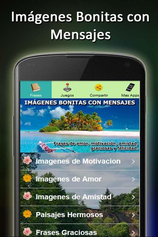 Imagenes Bonitas Con Mensajes для андроид скачать Apk