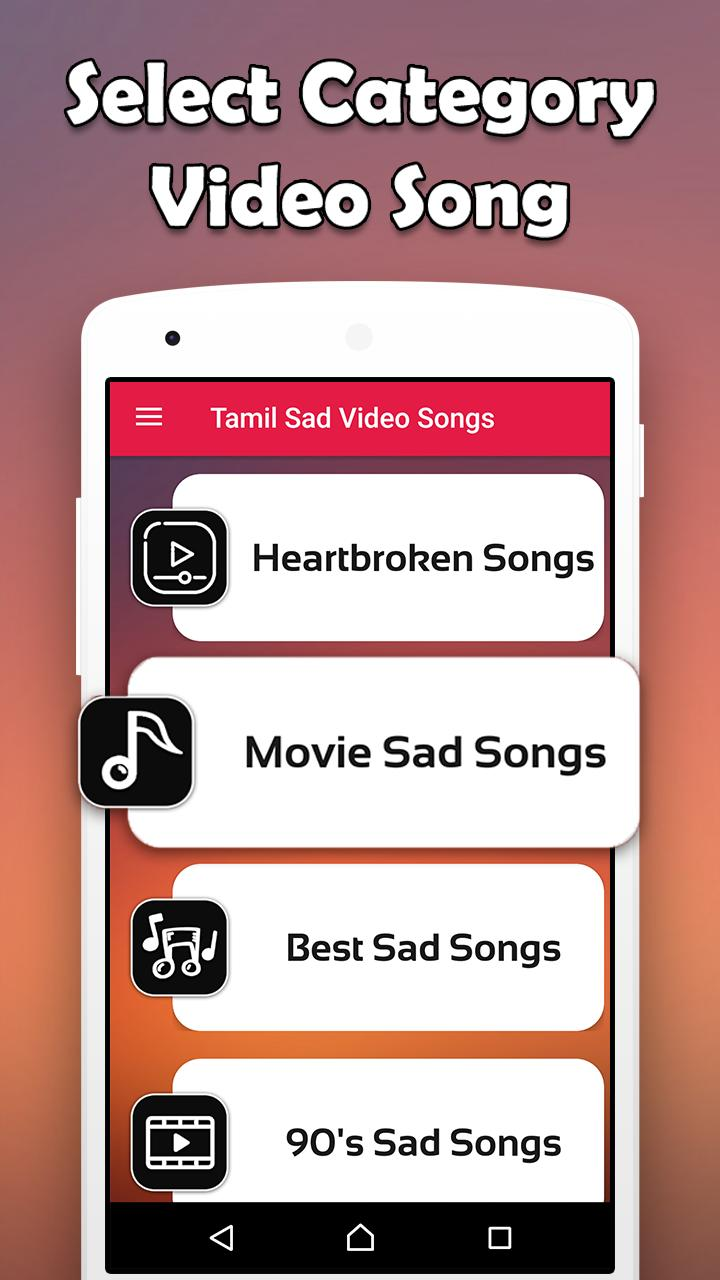 Tamil Songs - Sad Tamil Music & Love Song Video HD for Android - APK  Download
