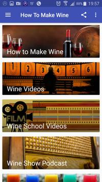 How To Make Wine poster