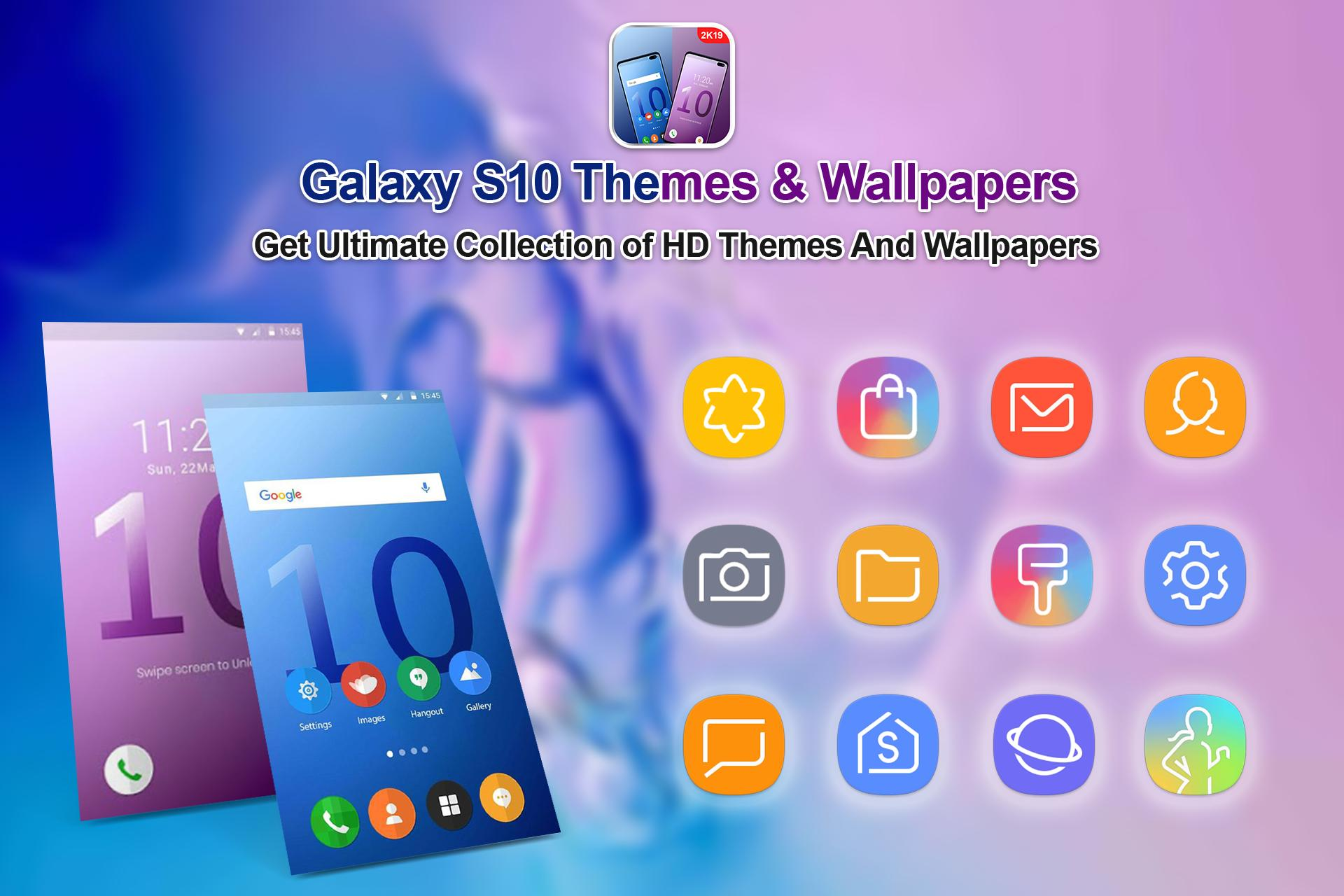 Themes for Samsung galaxy S10 launcher & wallpaper for Android - APK