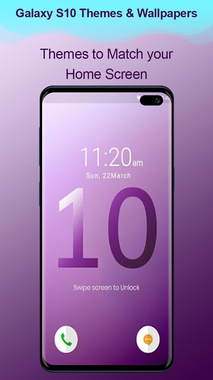 Themes For Samsung Galaxy S10 Launcher Wallpaper For Android Apk Download