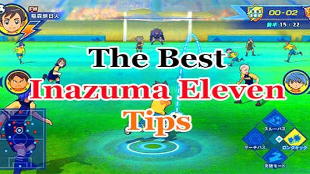 Walktroug  for Inazuma Eleven GO Best Trick screenshot 1
