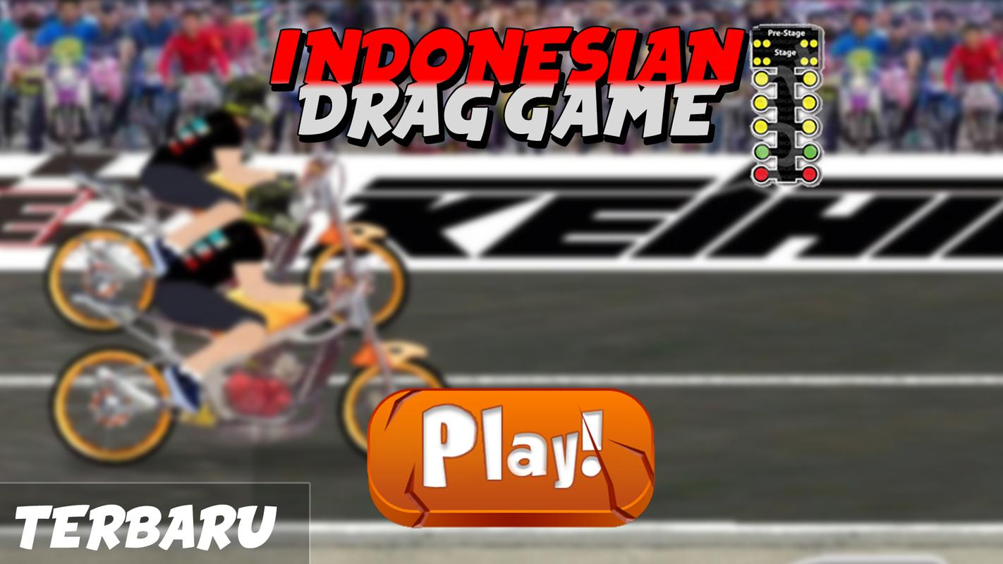 Indonesian Drag Bike Racing For Android Apk Download
