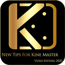 New Tips For Kine Master Video Editing 2020 APK Android