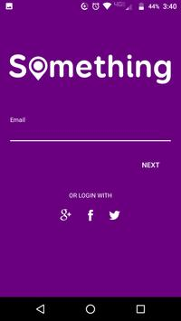 The Something App - Geocache your life events! poster