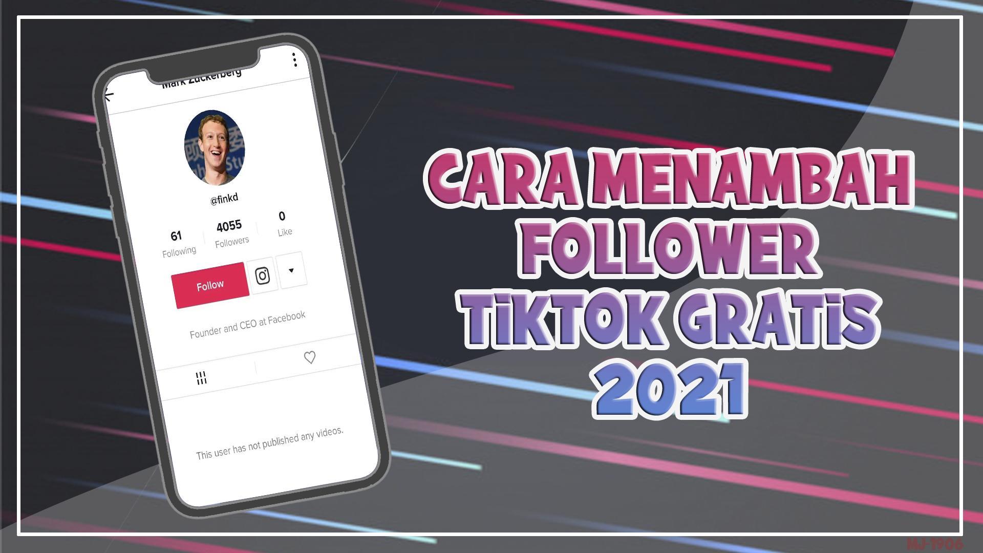 Cara Menambah Follower Tiktok Gratis 2021 For Android Apk Download