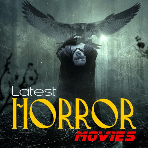 Latest Horror Movies 2019 for Android - APK Download