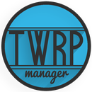 TWRP Manager  (Requires ROOT) APK Android