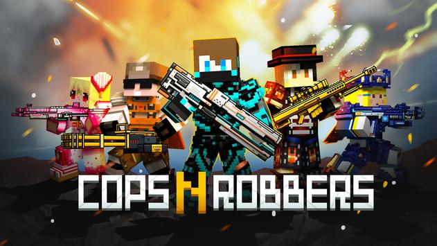 Cops N Robbers - 3D Pixel Craft Gun Shooting Games poster