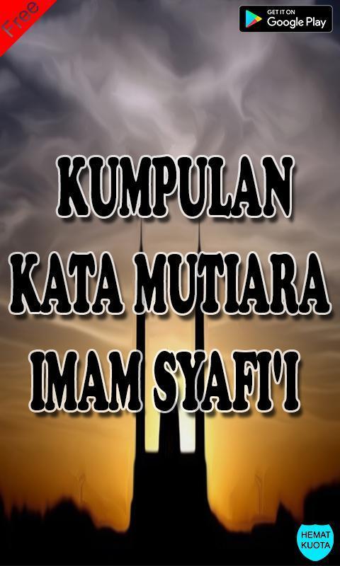 Kumpulan Kata Mutiara Imam Syafi I Terbaik Lengkap For Android Apk Download