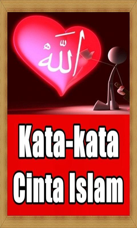 Kumpulan Kata Kata Cinta Islam Terkeren Für Android Apk