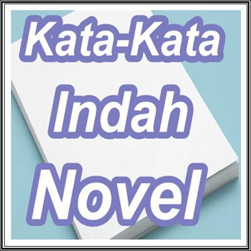 Kumpulan Kata Kata Indah Novel For Android Apk Download