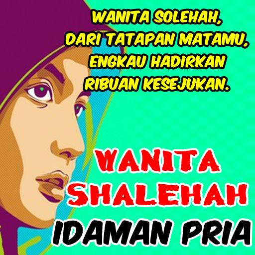 Wanita Sholehah Idaman Pria Für Android Apk Herunterladen